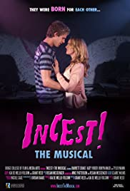 Incest! The Musical (2011) Poster - Movie Forum, Cast, Reviews