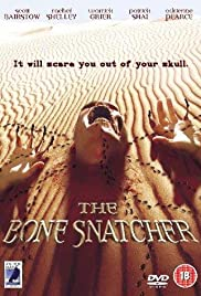 The Bone Snatcher (2003) Poster - Movie Forum, Cast, Reviews