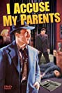 I Accuse My Parents (1944) Poster