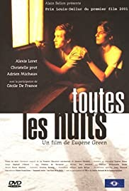 Toutes les nuits (2001) Poster - Movie Forum, Cast, Reviews