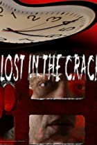 Image of Lost in the Crack