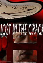 Lost in the Crack