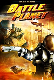 Battle Planet (2008) Poster - Movie Forum, Cast, Reviews