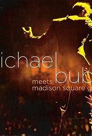 Michael Bublé Meets Madison Square Garden Poster
