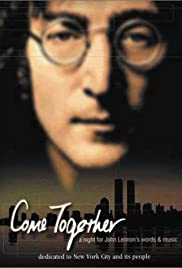 Come Together: A Night for John Lennon's Words and Music (2001) Poster - TV Show Forum, Cast, Reviews