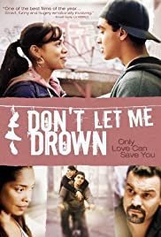 Don't Let Me Drown (2009) Poster - Movie Forum, Cast, Reviews
