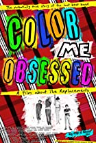 Image of Color Me Obsessed: A Film About The Replacements