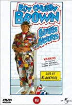 Roy Chubby Brown: Clitoris Allsorts - Live at Blackpool