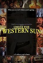 Under the Western Sun