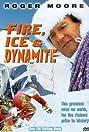 Fire, Ice & Dynamite