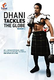 Dhani Tackles the Globe Poster - TV Show Forum, Cast, Reviews