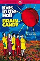 Image of Kids in the Hall: Brain Candy