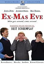 Ex-Mas Eve