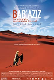 Bab'Aziz (2005) Poster - Movie Forum, Cast, Reviews