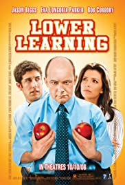 Lower Learning (2008) Poster - Movie Forum, Cast, Reviews