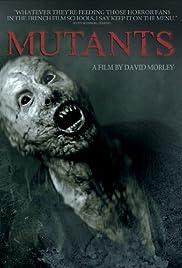 Mutants(2009) Poster - Movie Forum, Cast, Reviews