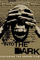 Image of Into the Dark: Exploring the Horror Film