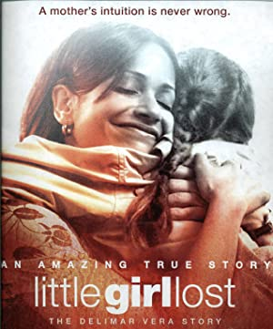 Little Girl Lost: The Delimar Vera Story (2008)