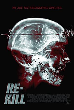 Re Kill (2015) Download on Vidmate