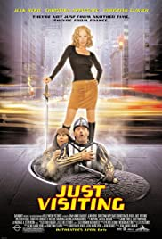Just Visiting (2001) Poster - Movie Forum, Cast, Reviews