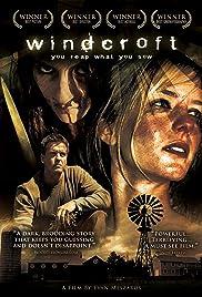Windcroft(2007) Poster - Movie Forum, Cast, Reviews