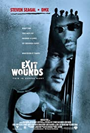 Exit Wounds (2001) Poster - Movie Forum, Cast, Reviews