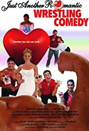 Just Another Romantic Wrestling Comedy (2006) Poster - Movie Forum, Cast, Reviews