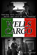 Wells Cargo: The Worst Bank in America
