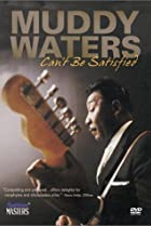 Image of American Masters: Muddy Waters: Can't Be Satisfied