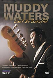 Muddy Waters: Can't Be Satisfied Poster