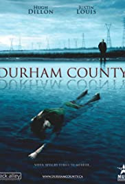 Durham County Poster - TV Show Forum, Cast, Reviews
