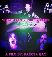 Sebastian's Unholy Flesh (2020) poster