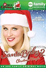 Santa Baby 2: Christmas Maybe (2009) Poster - Movie Forum, Cast, Reviews
