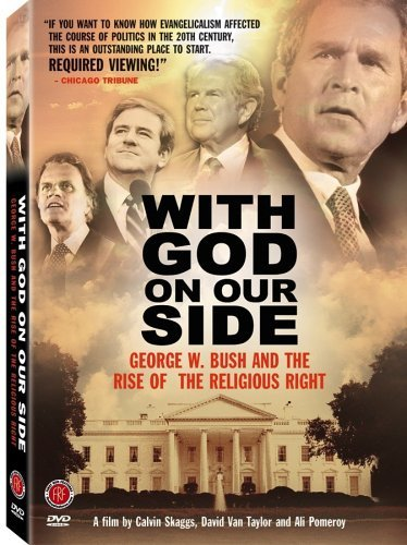 image With God on Our Side: George W. Bush and the Rise of the Religious Right in America (2004) (TV) Watch Full Movie Free Online