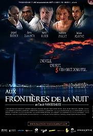 Aux frontières de la nuit Poster