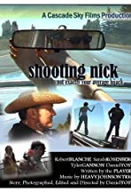 Shooting Nick