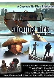 Shooting Nick Poster