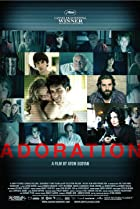 Adoration (2008) Poster