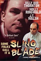 Image of Some Folks Call It a Sling Blade