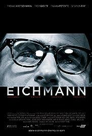 Eichmann(2007) Poster - Movie Forum, Cast, Reviews