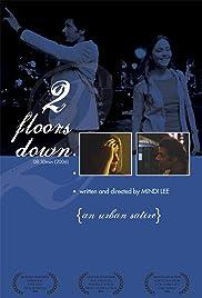 2 Floors Down... Poster