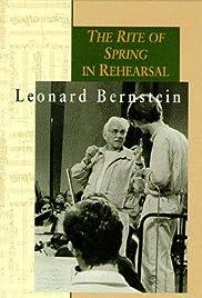 Leonard Bernstein: 'The Rite of Spring' in Rehearsal Poster