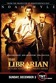 The Librarian: Return to King Solomon's Mines (2006) Poster - Movie Forum, Cast, Reviews