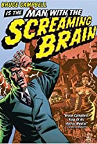 Image of Man with the Screaming Brain