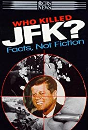 Who Killed JFK? Facts Not Fiction Poster