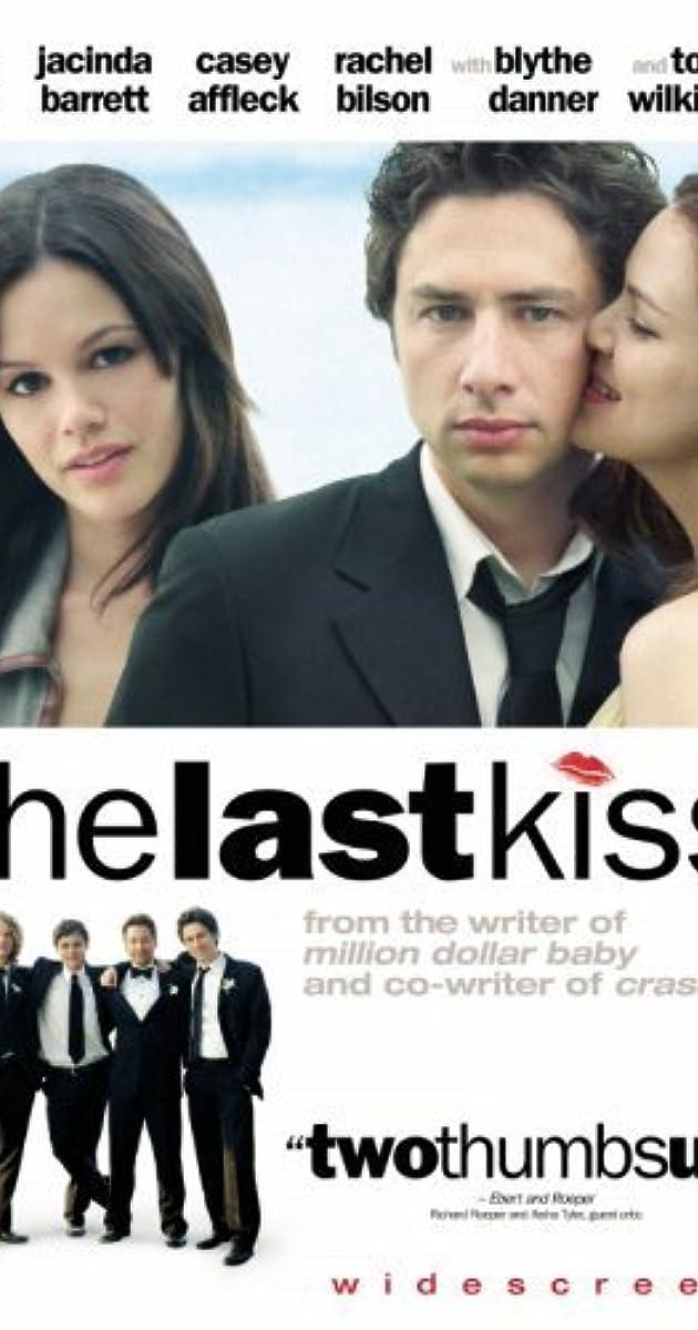 the last kiss 2006 imdb