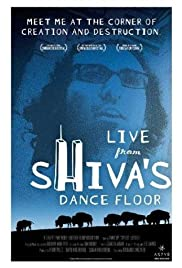 Live from Shiva's Dance Floor (2003) Poster - Movie Forum, Cast, Reviews