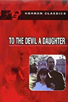 Image of To the Devil a Daughter