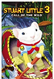 Stuart Little 3: Call of the Wild Poster