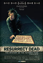 Resurrect Dead: The Mystery of the Toynbee Tiles (2011) Poster - Movie Forum, Cast, Reviews
